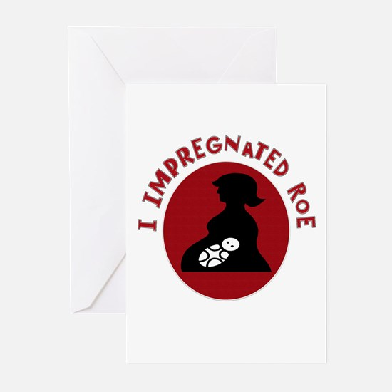 I Impregnated Roe Greeting Cards (Pk of 10)