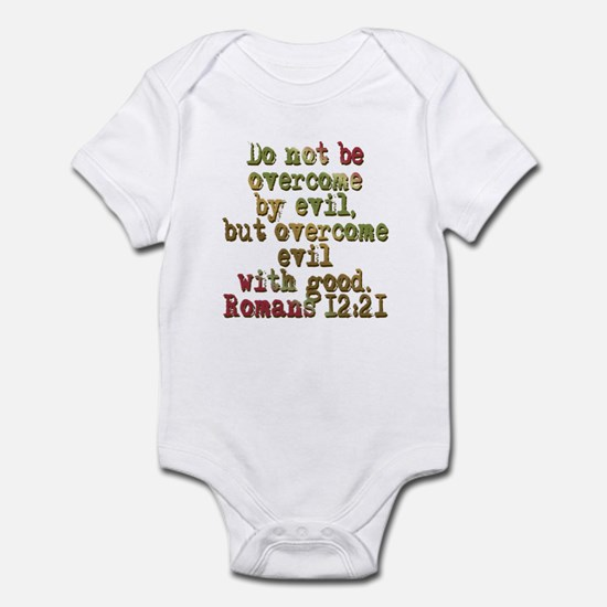 Romans 12:21 Infant Bodysuit