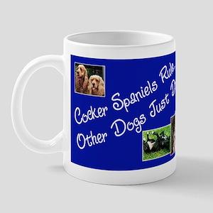 Cocker Spaniels Rule Mug