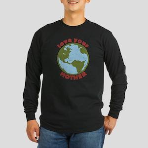 Love Your Mother Long Sleeve Dark T-Shirt