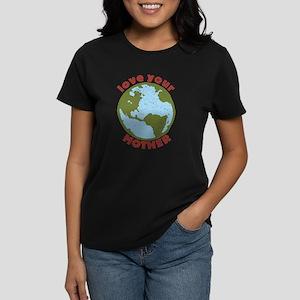 Love Your Mother Women's Dark T-Shirt