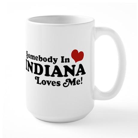 Somebody In Indiana Loves Me Large Mug