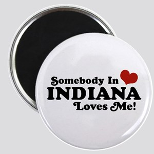 Somebody In Indiana Loves Me Magnet