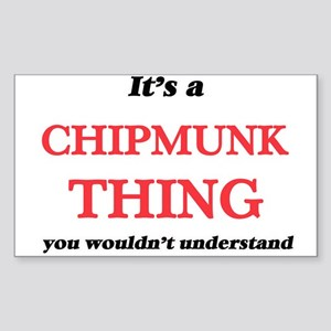 It's a Chipmunk thing, you wouldn' Sticker