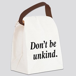 Don't Be Unkind Canvas Lunch Bag