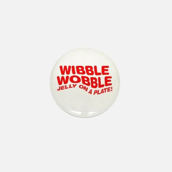 Wibble Wobble Mini Button