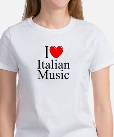 """I Love (Heart) Italian Music"" Women's T-Shirt"
