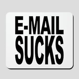 E-Mail Sucks Mousepad