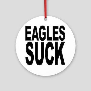 Eagles Suck Ornament (Round)