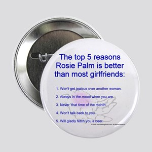 """Dating Rosie Palm 2.25"""" Button (10 pack)"""