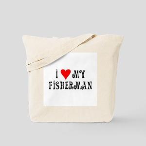 I Love My Fisherman Tote Bag