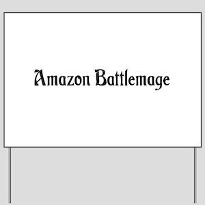 Amazon Battlemage Yard Sign