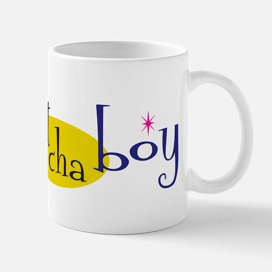 Holla at Cha Boy Mug