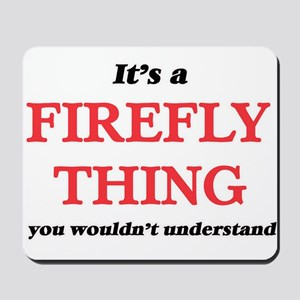 It's a Firefly thing, you wouldn&#39 Mousepad