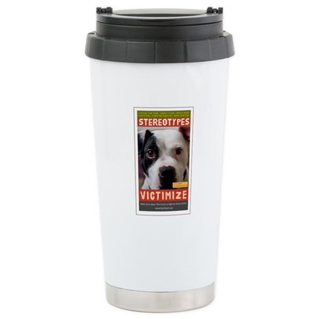 Stereotypes Victimize Stainless Steel Travel Mug