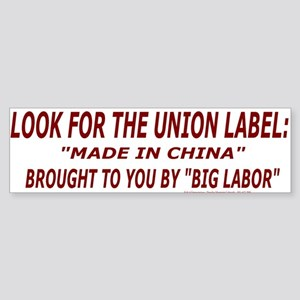 Look for the Union Label Bumper Sticker