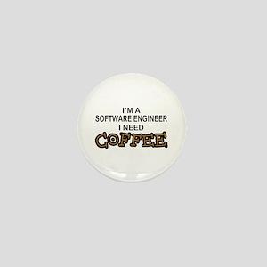 Software Engineer Need Coffee Mini Button