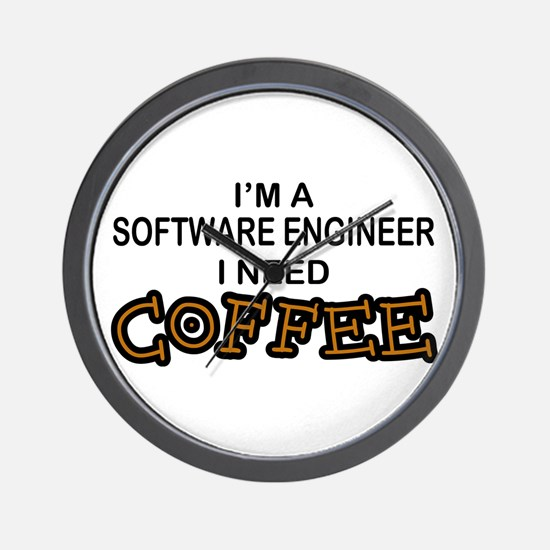 Software Engineer Need Coffee Wall Clock