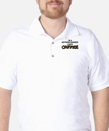 Software Engineer Need Coffee Golf Shirt