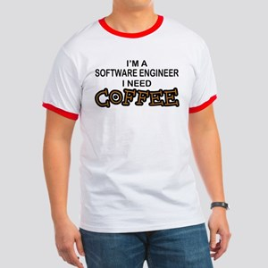 Software Engineer Need Coffee Ringer T