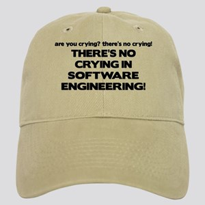 There's No Crying in Software Engineering Cap