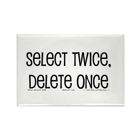 select twice Rectangle Magnet (10 pack)
