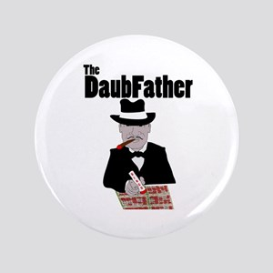 "The DaubFather 3.5"" Button"