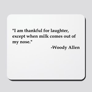 Thankful For laughter Mousepad