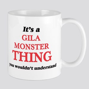 It's a Gila Monster thing, you wouldn&#39 Mugs