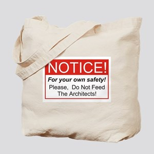 Notice / Architects Tote Bag
