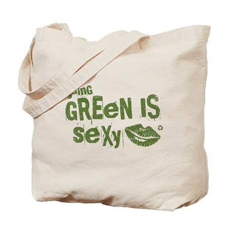 Green is Sexy Tote Bag