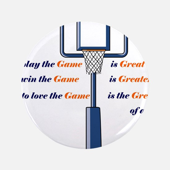 """Basketball Love the Game 3.5"""" Button"""