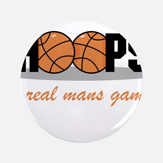 """Hoops A Real Mans Game 3.5"""" Button"""