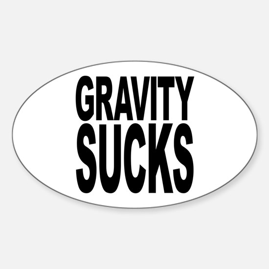 Gravity Sucks Oval Decal