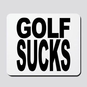 Golf Sucks Mousepad