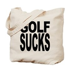 Golf Sucks Tote Bag