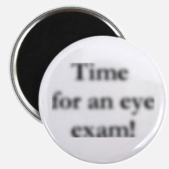 blurred eye exam? Magnet
