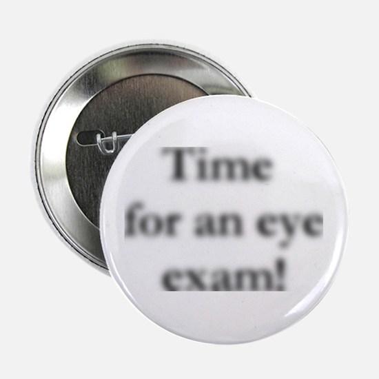 """blurred eye exam? 2.25"""" Button"""