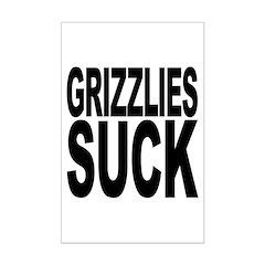 Grizzlies Suck Posters