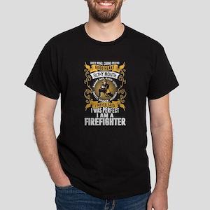 I Am Firefighter T Shirt T-Shirt