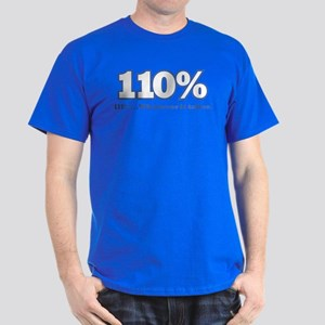 110% Dark T-Shirt