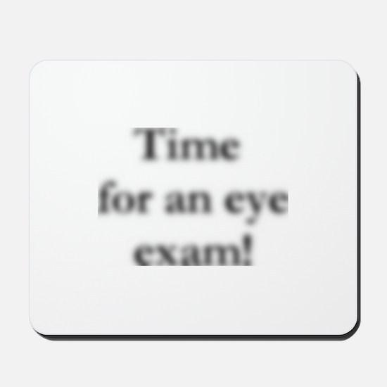 blurred eye exam? Mousepad