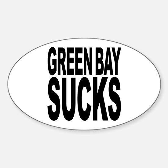 Green Bay Sucks Oval Decal