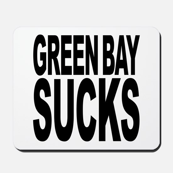 Green Bay Sucks Mousepad