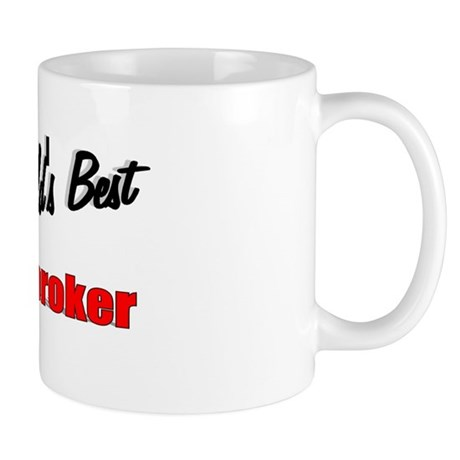 """The World's Best Pawnbroker"" Mug"