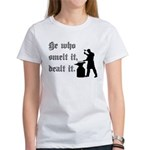 He Who Smelt It Dealt It Women's T-Shirt