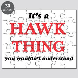 It's a Hawk thing, you wouldn't und Puzzle