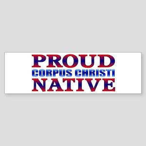 Corpus Christi Native Bumper Sticker