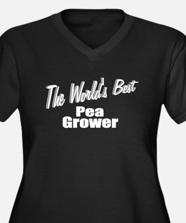 """""""The World's Best Pea Grower"""" Women's Plus Size V-"""