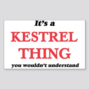 It's a Kestrel thing, you wouldn't Sticker